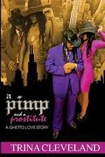 A Pimp and a Prostitute