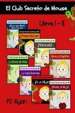 El Club Secreto de Mouse Libros 1-8