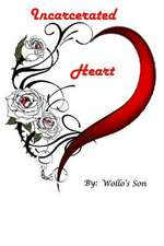 Incarcerated Heart