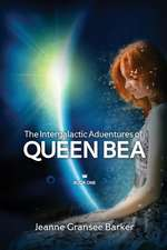 The Intergalactic Adventures of Queen Bea