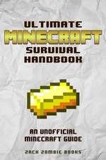 Ultimate Minecraft Survival Handbook