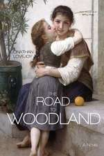 The Road to Woodland