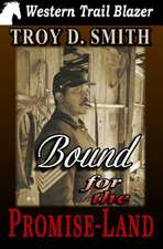 Bound for the Promise-Land