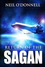 Return of the Sagan:  Book Two of the Eramane Saga