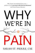 Why We're in Pain