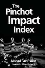 The Pinchot Impact Index