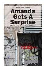 Amanda Gets a Surprise