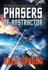 Phasers of Anstractor
