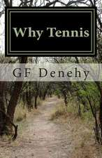 Why Tennis