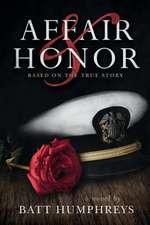 Affair & Honor