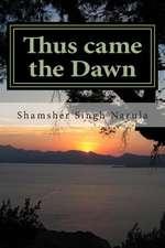 Thus Came the Dawn