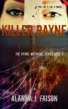 Killer Rayne