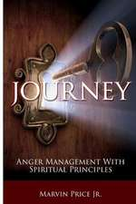 Journey - Anger Management with Spiritual Principles