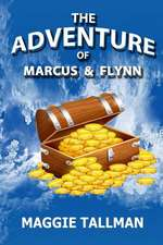 The Adventure of Marcus and Flynn