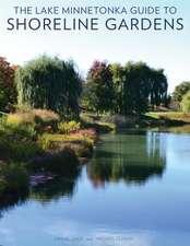 The Lake Minnetonka Guide to Shoreline Gardens