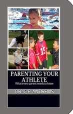 Parenting Your Athlete