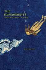 The Experiments (a Legend in Pictures & Words)