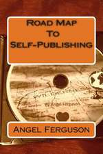 Road Map to Self-Publishing