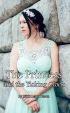 The Princess and the Ticking Clock