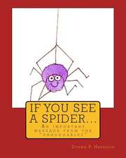If You See a Spider