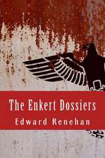 The Enkert Dossiers
