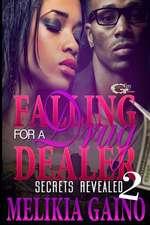 Falling for a Drug Dealer 2