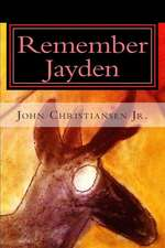 Remember Jayden