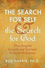The Search for Self and the Search for God