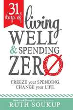 31 Days of Living Well and Spending Zero