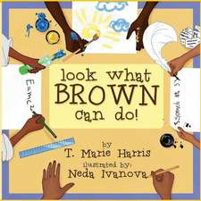 Look What Brown Can Do!
