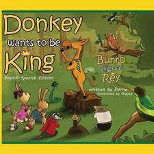 Donkey Wants to Be King