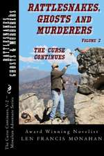 Rattlesnakes, Ghosts and Murderers