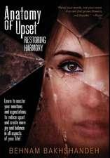 Anatomy of Upset; Restoring Harmony
