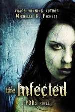 The Infected:  A Pods Novel