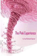 The Pink Experience