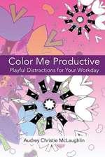 Color Me Productive