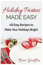 Holiday Parties Made Easy