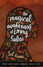 The Magical Awakening of Emmy Sukar