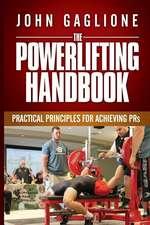The Powerlifting Handbook