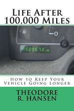 Life After 100,000 Miles