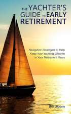 The Yachter's Guide to Early Retirement