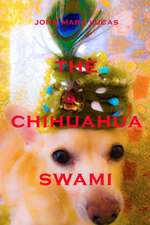 The Chihuahua Swami