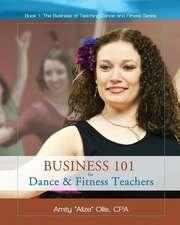 Business 101 for Dance & Fitness Teachers