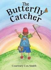 The Butterfly Catcher