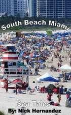 Sea Tales South Beach Miami