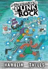 The Adventures of Punk and Rock Volume #1
