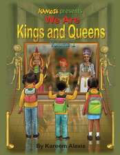 We are Kings and Queens volume 1
