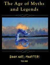 The Age of Myths and Legends