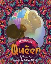 My Name is Queen