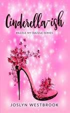 Cinderella-ish
